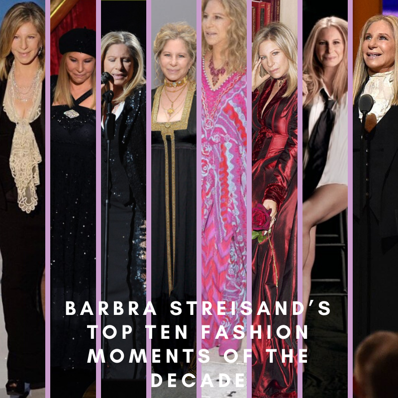 Barbra Streisand's Top Ten Fashion Moments Of The Decade